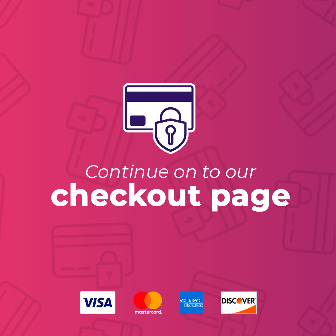 Continue on to our checkout page