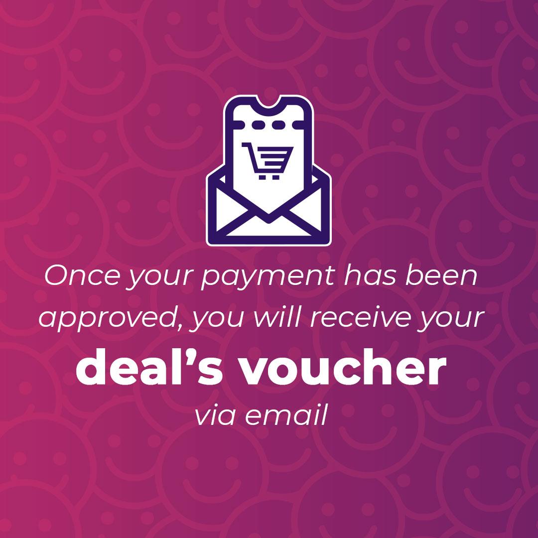 Receive your deal voucher