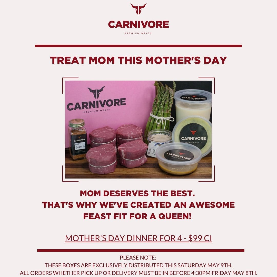 Carnivore Mother's Day Special
