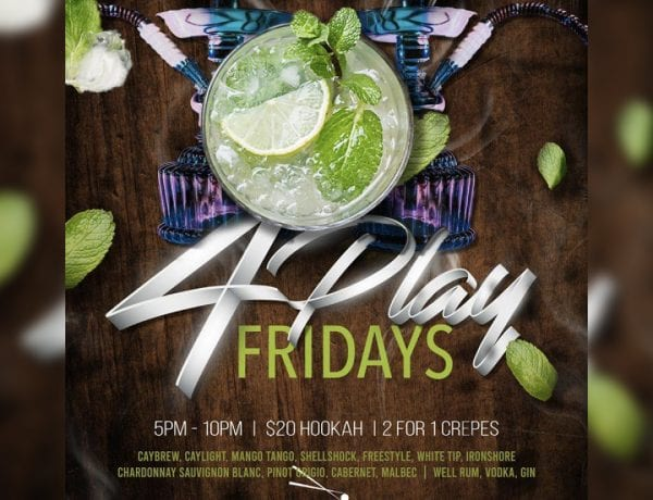 4Play Friday's - Hookah Social