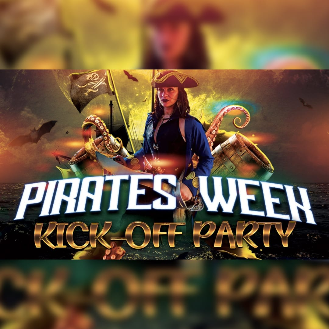 Pirates Week Official Kick-Off Party
