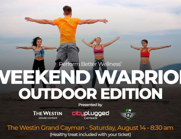 Cityplugged Cayman presents Weekend Warrior at The Westin Hotel